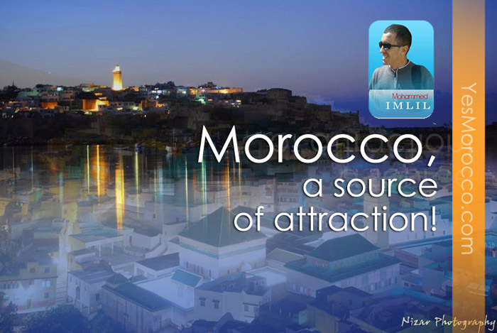 Morocco, a source of attraction!