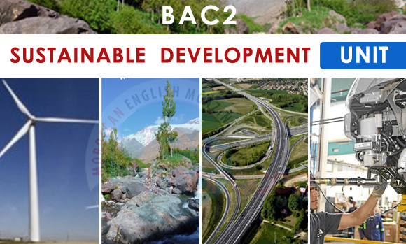 Bac2 :  SUSTAINABLE DEVELOPMENT – Unit – Useful Vocabulary – Examples – Practice …