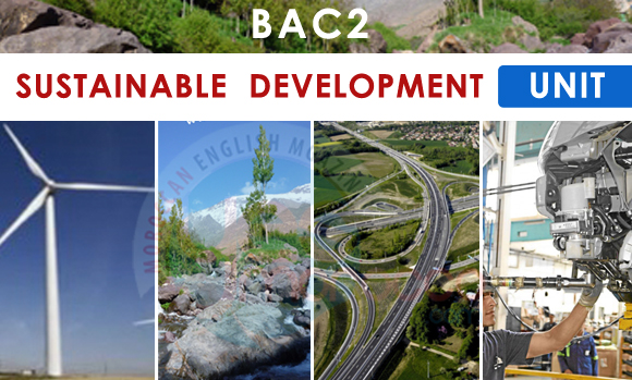 Bac2 :  SUSTAINABLE DEVELOPMENT - Unit - Useful Vocabulary - Examples - Practice ...