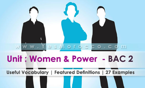 Bac2 : Women and Power – Unit  | Your Useful Vocabulary with 27 examples