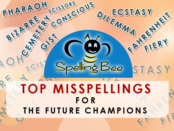Top Common Misspellings For Spelling Bee Qualifiers – Be ready!