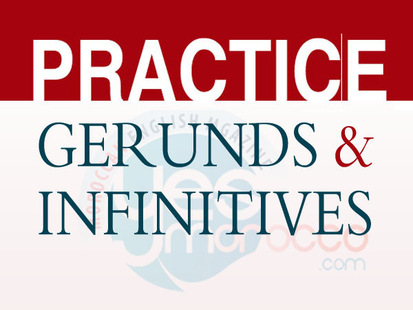 Practice Gerunds & Infinitives – Exercises