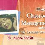 How can Classroom Management Influence the Learning Process?