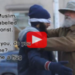 Touching Video : 'Hug a Muslim' social experiment to counter Islamophobia in Canada