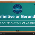 Oulgout Tube : Infinitive or Gerund ?