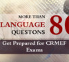 More than 80 Questons to Test your Language ;  Get Prepared for CRMeF exam