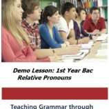 Demo lesson: 1st year Bac: Relative Pronouns (Based on the Consciousness Raising Approach)