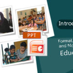 Introducing Unit : Formal, Informal and Non-formal Education
