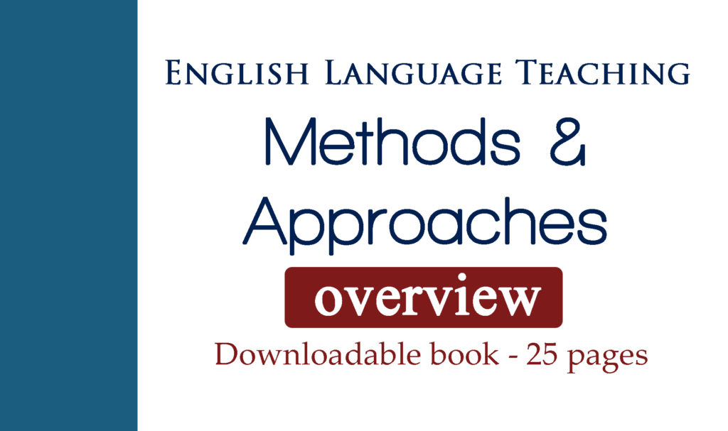 Language Teaching Methods And Approaches Overview