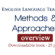 Language Teaching Methods and Approaches  – Overview