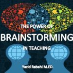 THE POWER OF BRAINSTORMING IN TEACHING