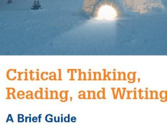 reading and writing for critical thinking Critical reading is a technique for discovering information and ideas within a text critical thinking is a technique for evaluating information and ideas, for.