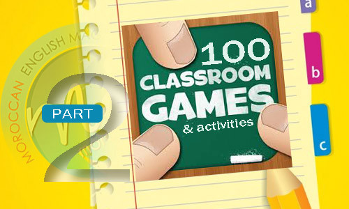100 Classroom Activities & Games – Part 2