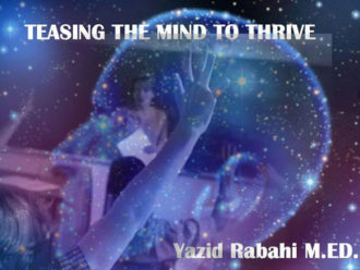 TEASING THE MIND TO THRIVE
