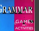 Grammar Games and Activities – from Elementary to Advanced students