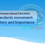 The standards movement: History and Importance