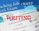 WRITING PART – Teaching Job Mock Entrance Exam (CRMEF)