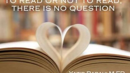 TO READ OR NOT TO READ… THERE IS NO QUESTION