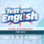 2nd Bac (Upper-Intermediate) Quizzes and Global tests – Compilation