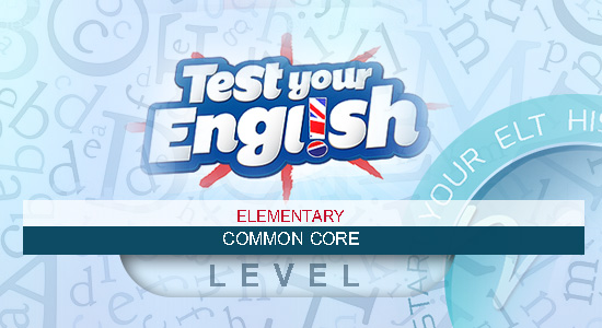 Common Core (Elementary) Quizzes and Global tests