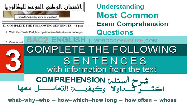 Understanding Comprehension Exam Questions: COMPLETE THE