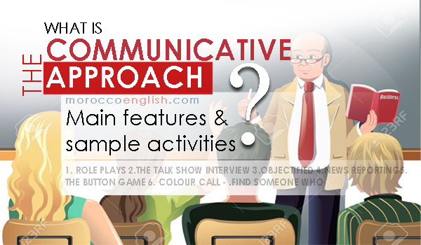 what is communicative approach  its main features  and