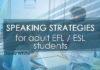 Speaking Strategies for Adult EFL / ESL Students.
